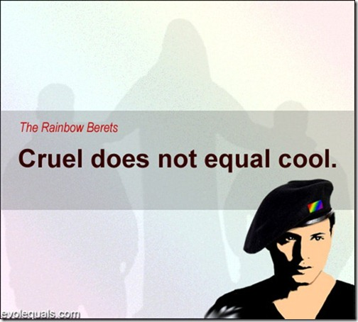Cruel does not equal Cool.   (What those tempted to bully should know)