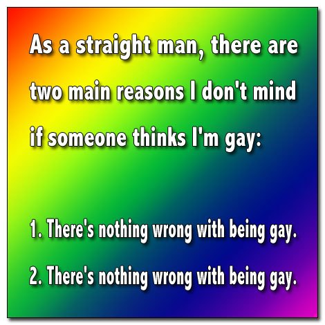 As a Straight Man...