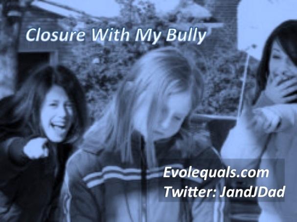 Bully Closure